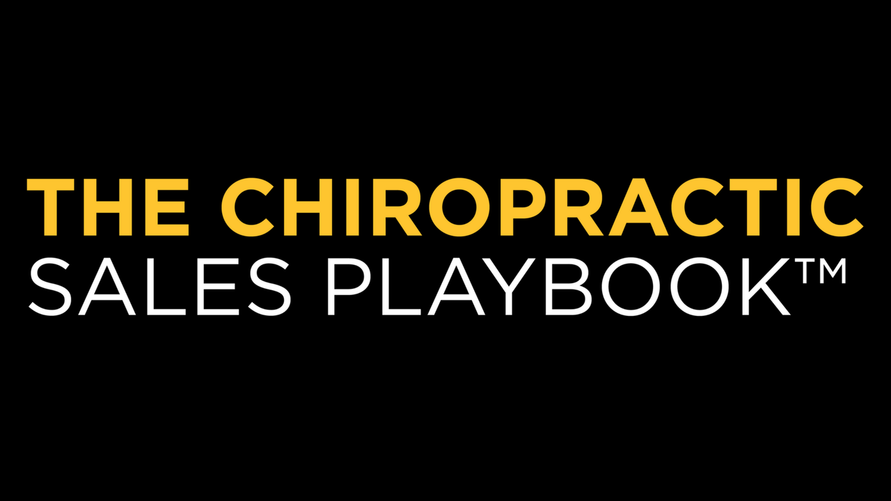 Chiropractic Sales Playbook